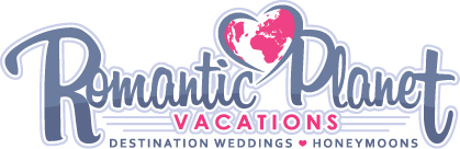 Romantic Planet Vacations: Destination Weddings & Honeymoons